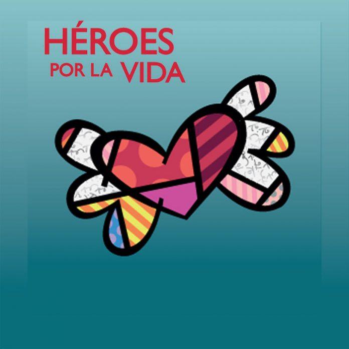 Héroes por la vida