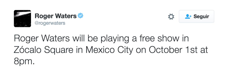 Roger Waters tocará un show gratuito en la Plaza del Zócalo en Ciudad de México el 1 de octubre a las 20:00. (Foto: Twitter)
