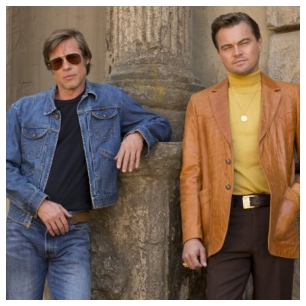 Once Upon a Time In Hollywood.