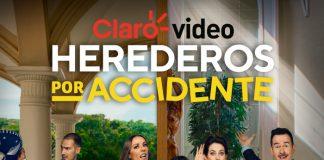 Claro video Herederos por accidente