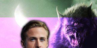Ryan Gosling será el nuevo Hombre Lobo en su próxima película
