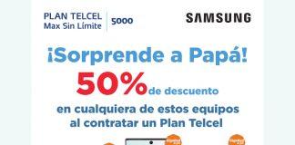 ¡Sorprende a papá con un Samsung Galaxy con 50% de descuento en Telcel!