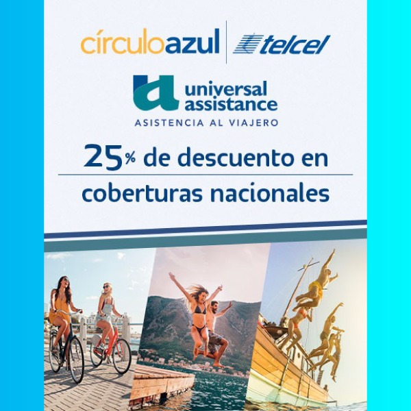 CírculoAzul Telcel y Universal Assistance