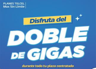 Disfruta el Doble de Gigas durante todo el plazo contratado con los mejores smartphones en un Plan Telcel Max Sin Límite y #TelcelLaMejorRed con la mayor Cobertura.- Blog Hola Telcel