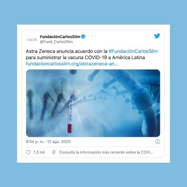 Fundación Slim firma acuerdo con AstraZeneca para producir vacuna contra COVID-19