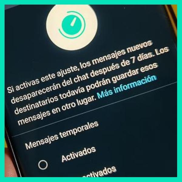 como activar los mensajes temporales de whatsapp