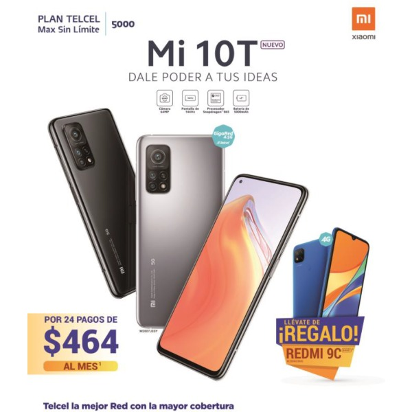 Dale poder a tus ideas con el nuevo Mi10T, la sorpresa de Xiaomi, con pagos accesibles de $464 al mes al adquirirlo con un Plan Telcel Max Sin Límite 5000 y de regalo llévate un Redmi 9C.