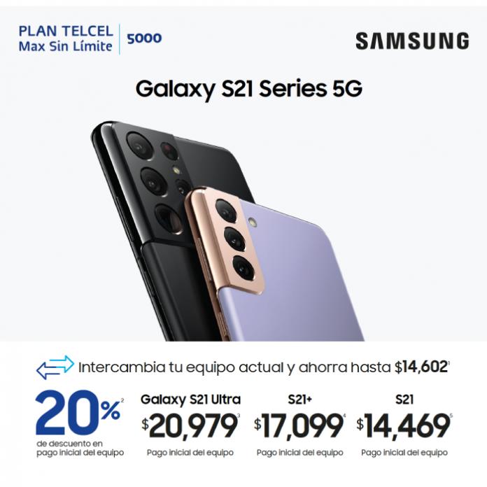 Galaxy S21 Series 5G, intercambia tu equipo actual y ahorra hasta $14,,602 en un Plan Telcel Max Sin Límite 5000. Promoción Telcel Samsung