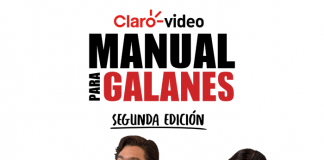 ¡Llega a Claro video la segunda temporada de 'Manual para galanes'! - Blog Hola Telcel