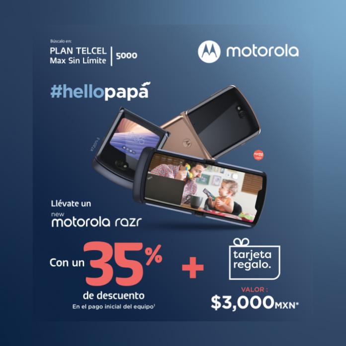 Regala a papá un nuevo Motorola Razr con 30% de descuento más una tarjeta de regalo con un valor de $3,000 en un Plan Telcel Max Sin Límite Telcel.- Blog Hola Telcel
