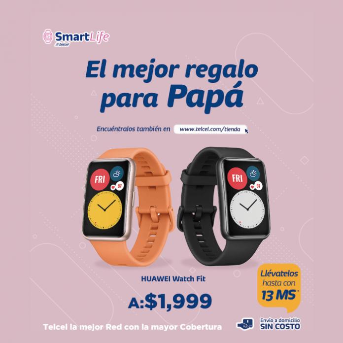 El mejor regalo para papá, un Huawei Watch Fit con Telcel la mejor red con la mayor cobertura- Blog Hola Telcel