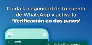Cuida la seguridad de tu cuenta de WhatsApp y activa la 'Verificación en dos pasos'.-Blog Hola Telcel